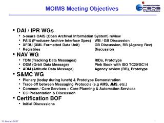 MOIMS Meeting Objectives
