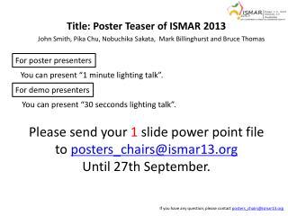 Title: Poster Teaser of ISMAR 2013