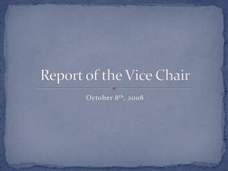 Report of the Vice Chair