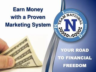 Earn Money  with a Proven  Marketing  System