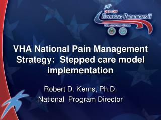 VHA National Pain Management Strategy:  Stepped care model implementation