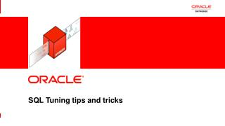 SQL Tuning tips and tricks