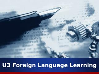 U3 Foreign Language Learning