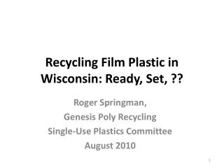 Recycling Film Plastic in Wisconsin: Ready, Set, ??