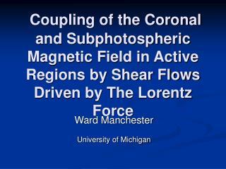 Ward Manchester  University of Michigan
