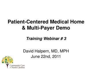 Patient-Centered Medical Home   Multi-Payer Demo