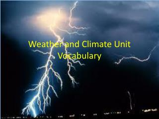Weather and  C limate Unit  Vocabulary