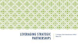 Leveraging Strategic Partnerships