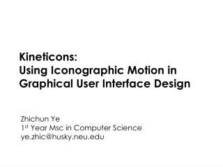 K ineticons :  Using Iconographic Motion in Graphical User Interface Design