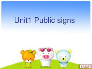 Unit1 Public signs