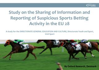 A study for the DIRECTORATE-GENERAL EDUCATION AND CULTURE, Directorate Youth and Sport, Unit Sport
