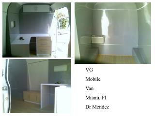 VG  Mobile  Van Miami, Fl Dr Mendez