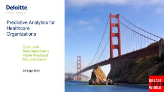 Predictive  Analytics for  Healthcare Organizations