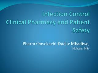 Infection Control Clinical Pharmacy and Patient Safety