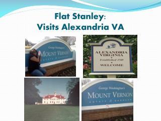 Flat Stanley: Visits Alexandria VA