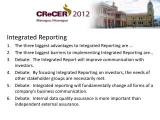 Integrated Reporting The three biggest advantages to Integrated Reporting are …