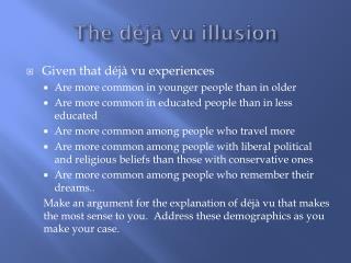 The déjà vu illusion