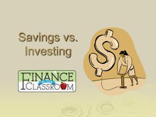 Savings vs. Investing