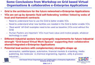 Grid is the architecture for the future networked e-Enterprise Applications