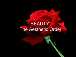 BEAUTY: The Aesthetic Order