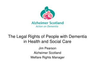 The Legal Rights of People with Dementia in Health and Social Care