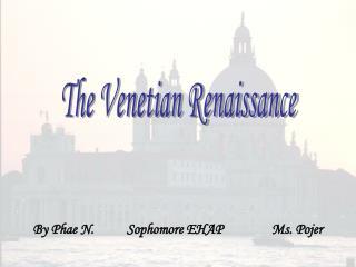 The Venetian Renaissance