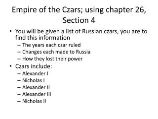 Empire of the Czars; using chapter 26, Section 4