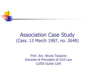 Association Case Study (Cass. 13 March 1987, no. 2648)