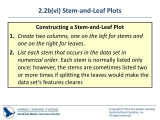 2.2b(vi) Stem-and-Leaf Plots