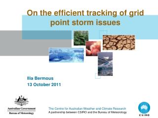 On the efficient tracking of grid point storm issues