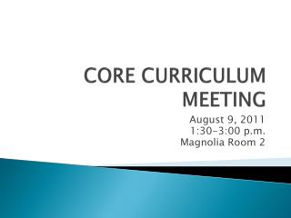 CORE CURRICULUM MEETING