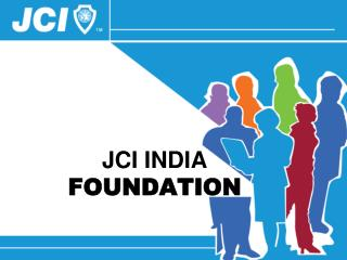 JCI INDIA  FOUNDATION
