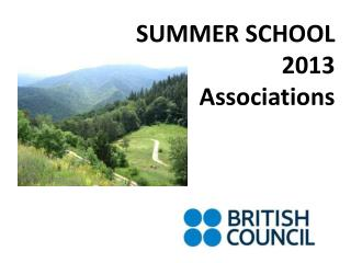 SUMMER SCHOOL 2013  Associations