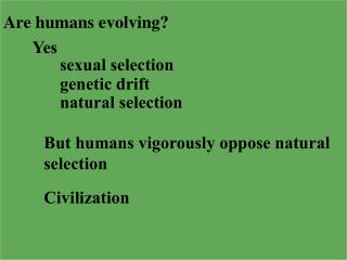 Are humans evolving?
