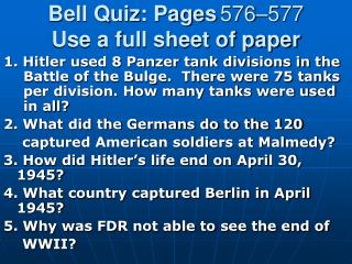 Bell Quiz: Pages 576–577 Use a full sheet of paper