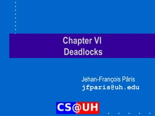 Chapter VI  Deadlocks