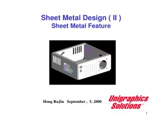 Sheet Metal Design ( II ) Sheet Metal Feature
