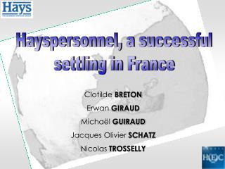 Clotilde BRETON Erwan GIRAUD Micha l GUIRAUD Jacques Olivier SCHATZ Nicolas TROSSELLY