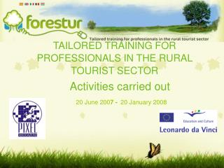TAILORED TRAINING FOR PROFESSIONALS IN THE RURAL TOURIST SECTOR
