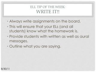 ELL Tip of the week:  write it!!