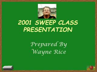 2001 SWEEP CLASS PRESENTATION