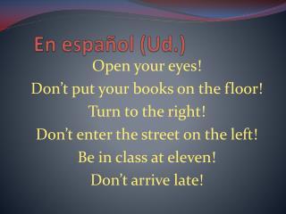 En  español  ( Ud .)