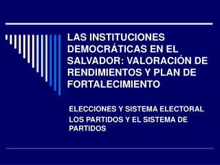 ELECCIONES Y SISTEMA ELECTORAL LOS PARTIDOS Y EL SISTEMA DE PARTIDOS
