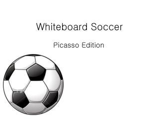 Whiteboard Soccer