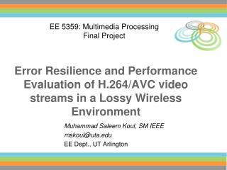 Muhammad Saleem Koul, SM IEEE mskoul@uta EE Dept., UT Arlington