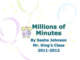 Millions of Minutes
