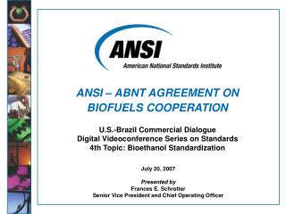 ANSI – ABNT AGREEMENT ON BIOFUELS COOPERATION