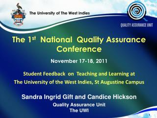 The 1 st   National  Quality Assurance  Conference   November 17-18, 2011