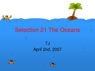 Selection 21 The Oceans