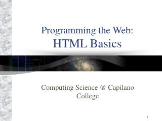 Programming the Web: HTML Basics